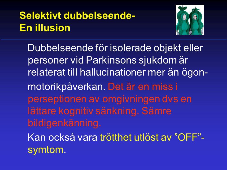 Selektivt dubbelseende- En illusion