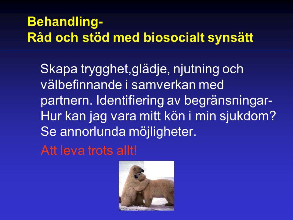 Behandling- Råd och stöd med biosocialt synsätt