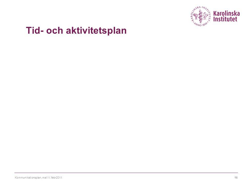 Tid- och aktivitetsplan