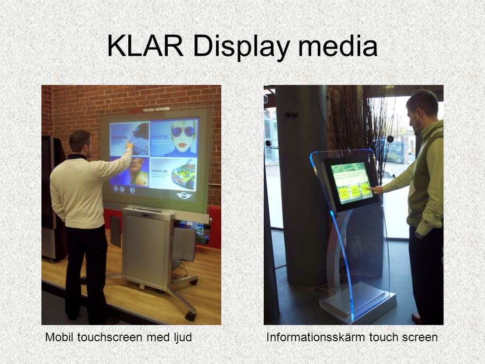 KLAR Display media Mobil touchscreen med ljud