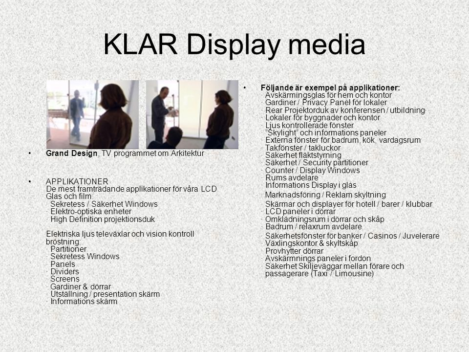 KLAR Display media Grand Design, TV programmet om Arkitektur.