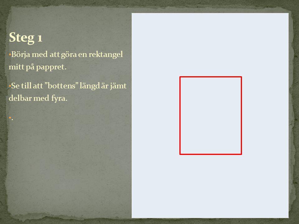 Steg 1 Börja med att göra en rektangel mitt på pappret.