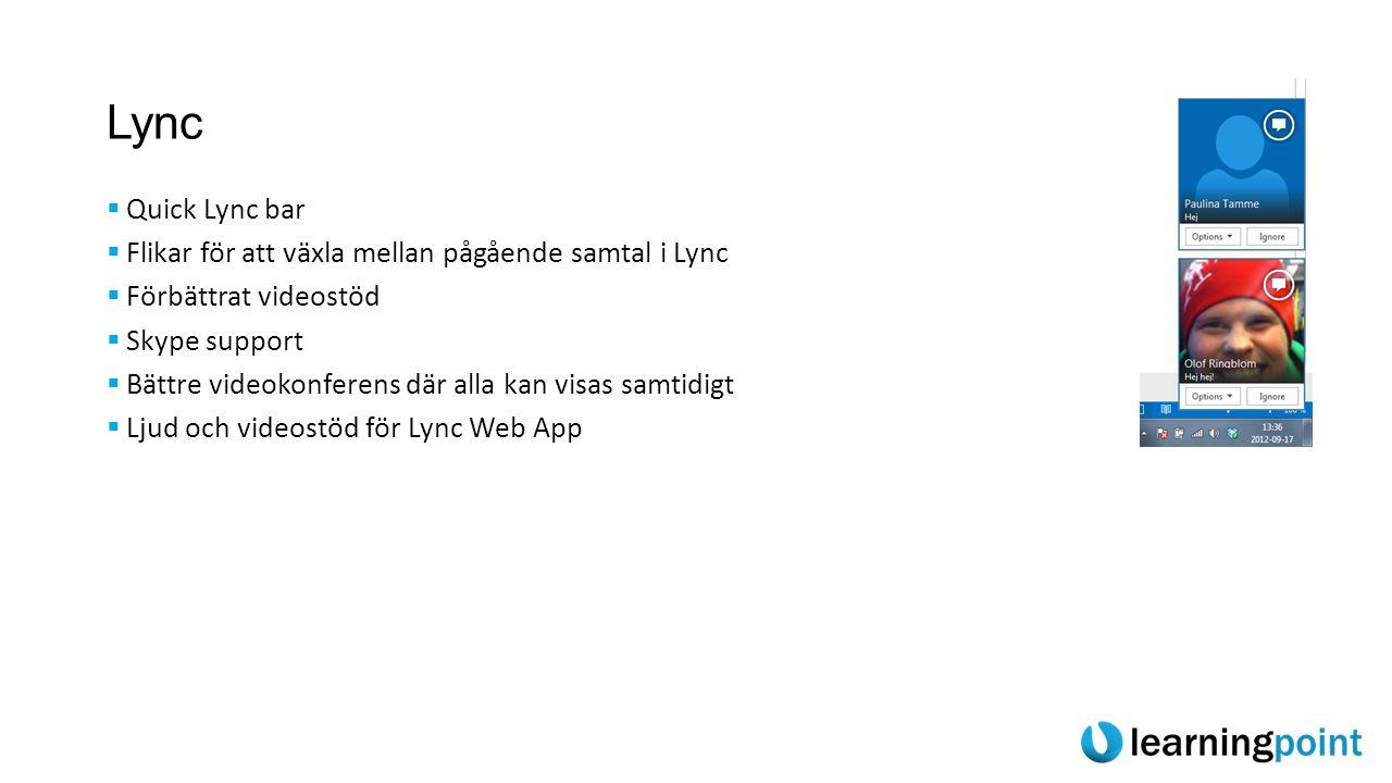 Lync Quick Lync bar Flikar för att växla mellan pågående samtal i Lync