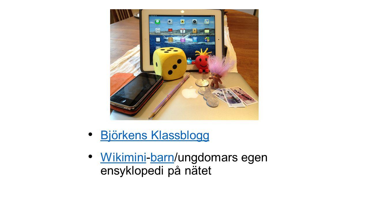 Björkens Klassblogg Wikimini-barn/ungdomars egen ensyklopedi på nätet