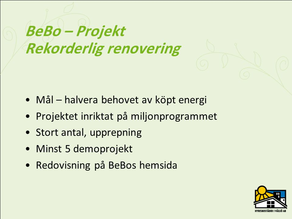 BeBo – Projekt Rekorderlig renovering