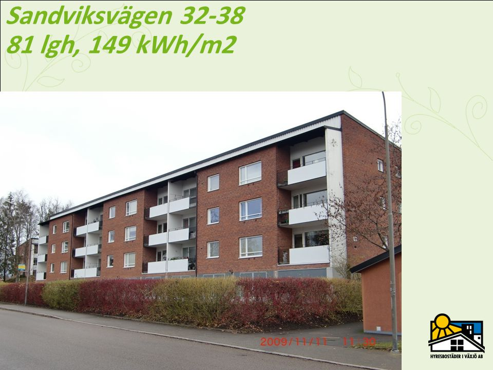 Sandviksvägen 32-38 81 lgh, 149 kWh/m2