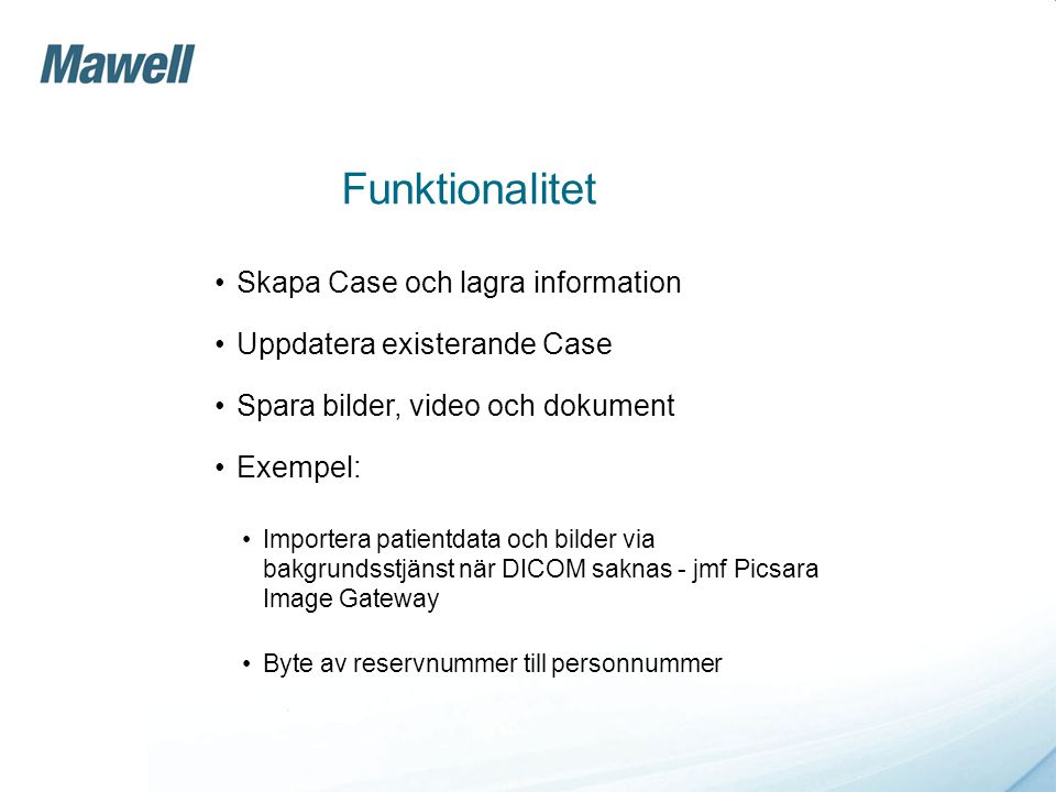 Funktionalitet Skapa Case och lagra information