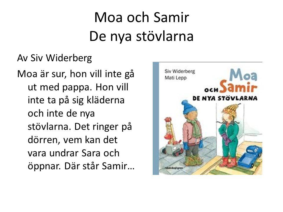 Moa och Samir De nya stövlarna