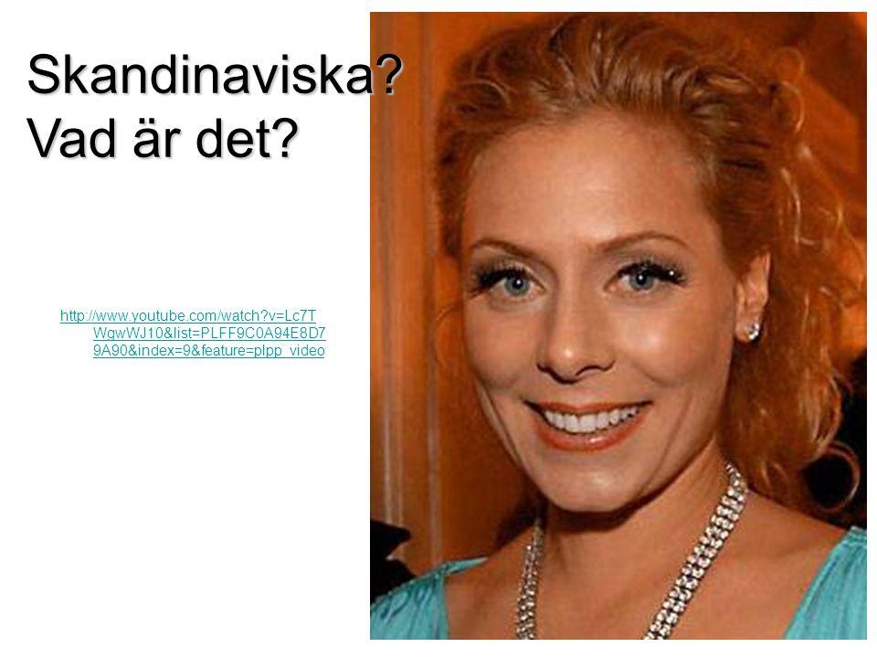 Skandinaviska Vad är det