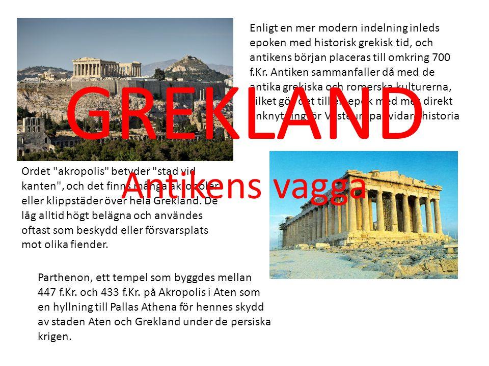 GREKLAND Antikens vagga