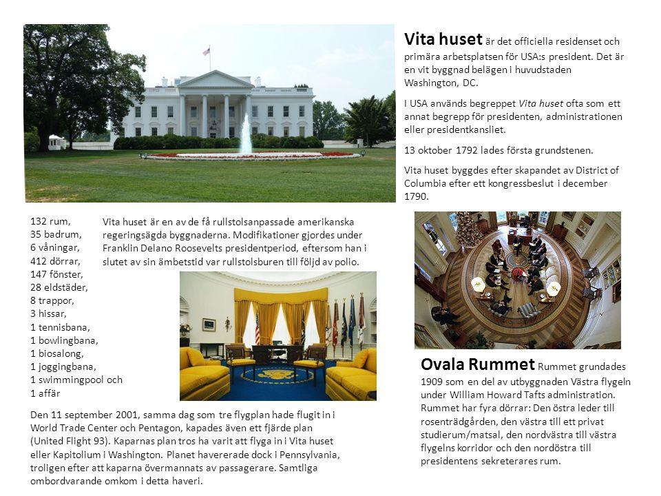 Vita huset är det officiella residenset och primära arbetsplatsen för USA:s president. Det är en vit byggnad belägen i huvudstaden Washington, DC.