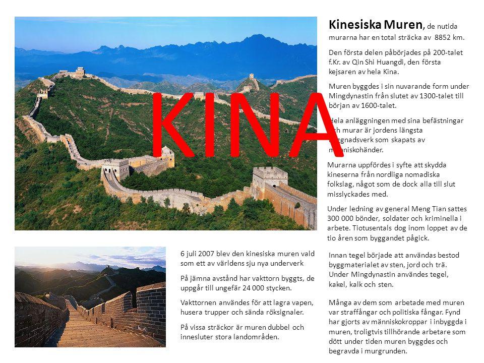 Kinesiska Muren, de nutida murarna har en total sträcka av 8852 km.