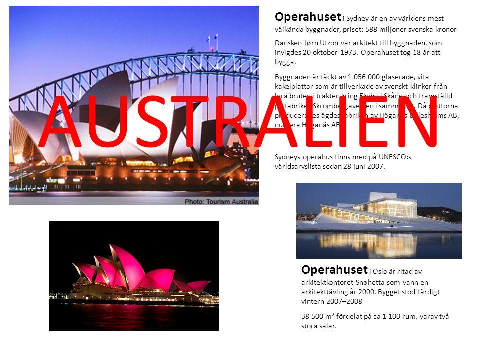 Operahuset i Sydney är en av världens mest välkända byggnader, priset: 588 miljoner svenska kronor