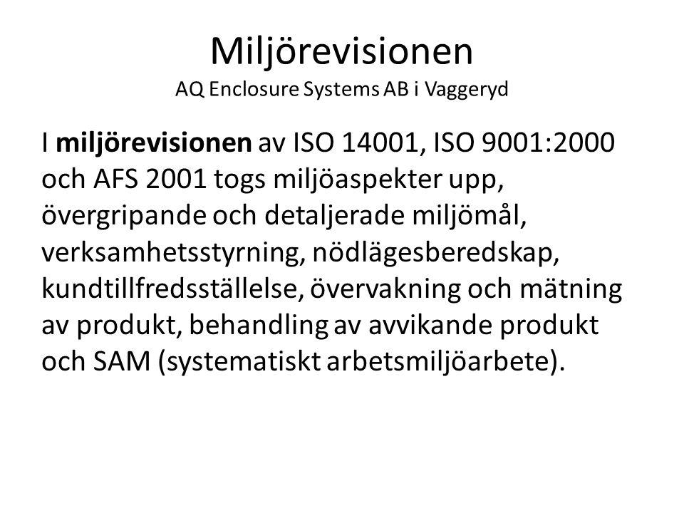 Miljörevisionen AQ Enclosure Systems AB i Vaggeryd