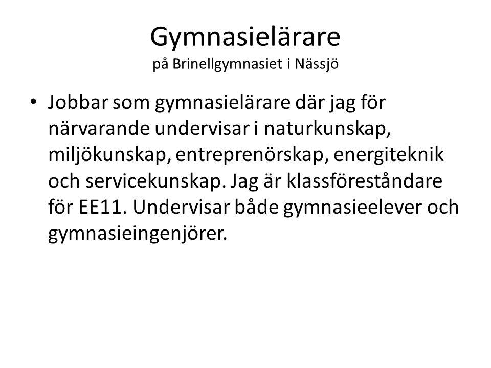 Gymnasielärare på Brinellgymnasiet i Nässjö