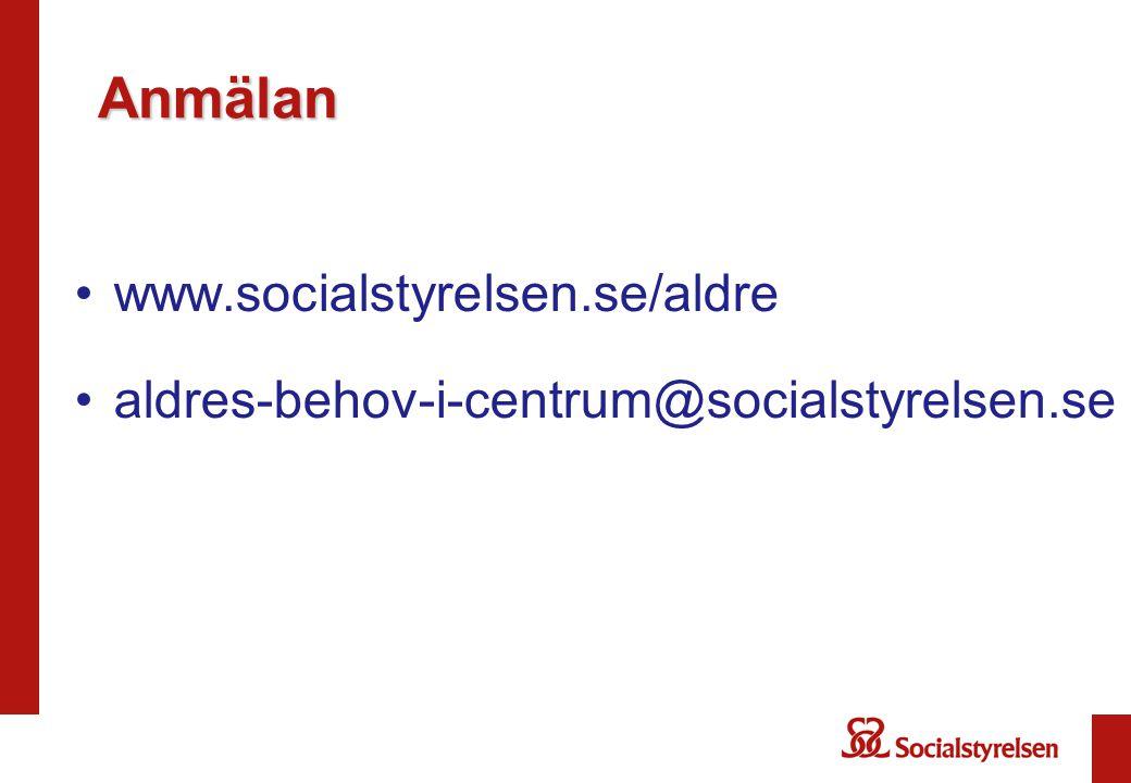 Anmälan www.socialstyrelsen.se/aldre
