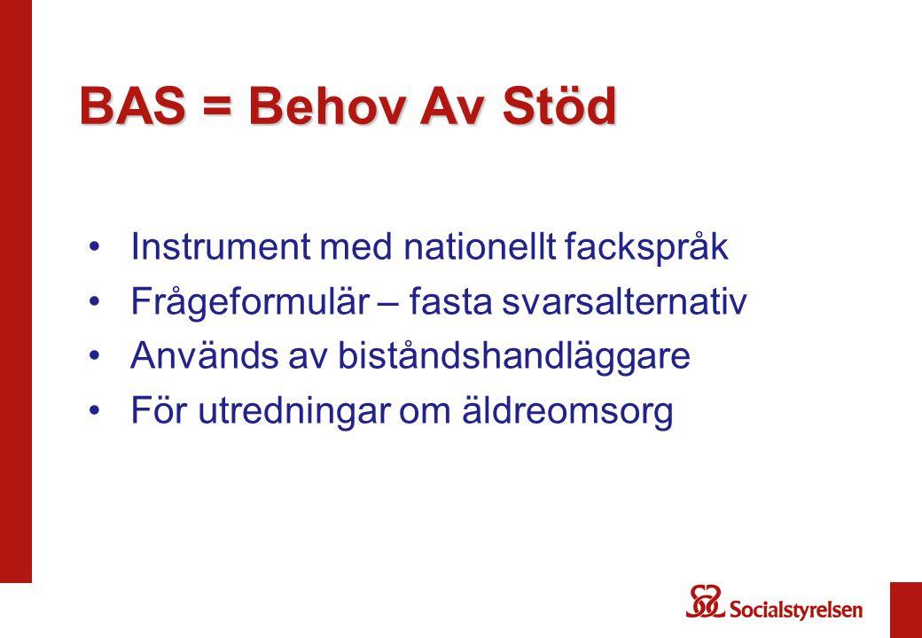 BAS = Behov Av Stöd Instrument med nationellt fackspråk