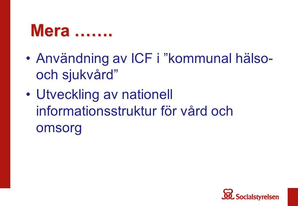 Mera ……. Användning av ICF i kommunal hälso- och sjukvård
