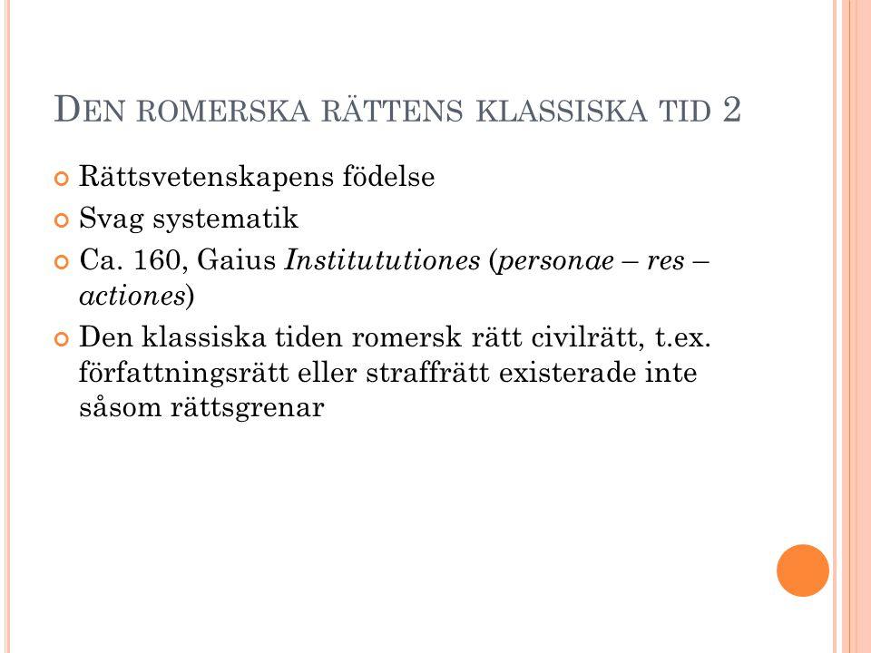 Den romerska rättens klassiska tid 2