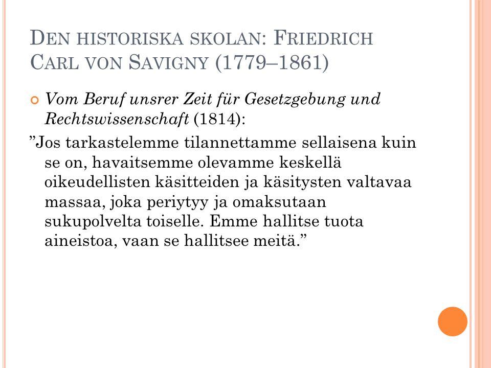 Den historiska skolan: Friedrich Carl von Savigny (1779–1861)