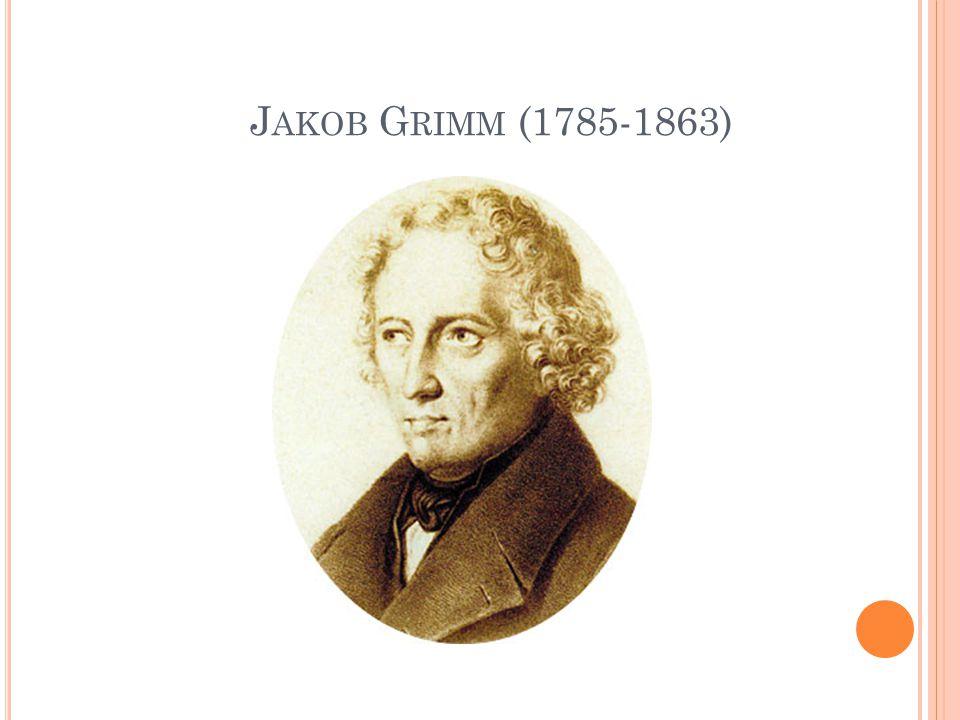 Jakob Grimm (1785-1863)
