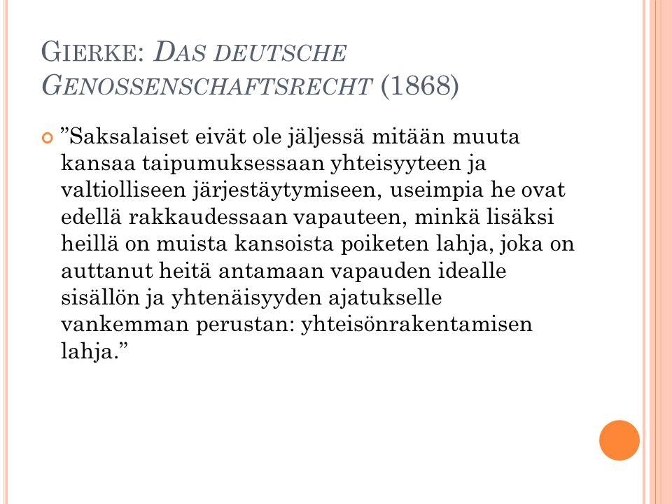 Gierke: Das deutsche Genossenschaftsrecht (1868)