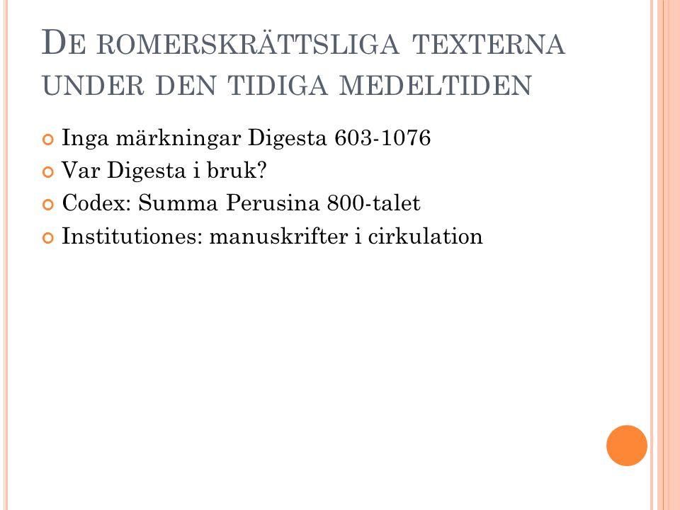 De romerskrättsliga texterna under den tidiga medeltiden