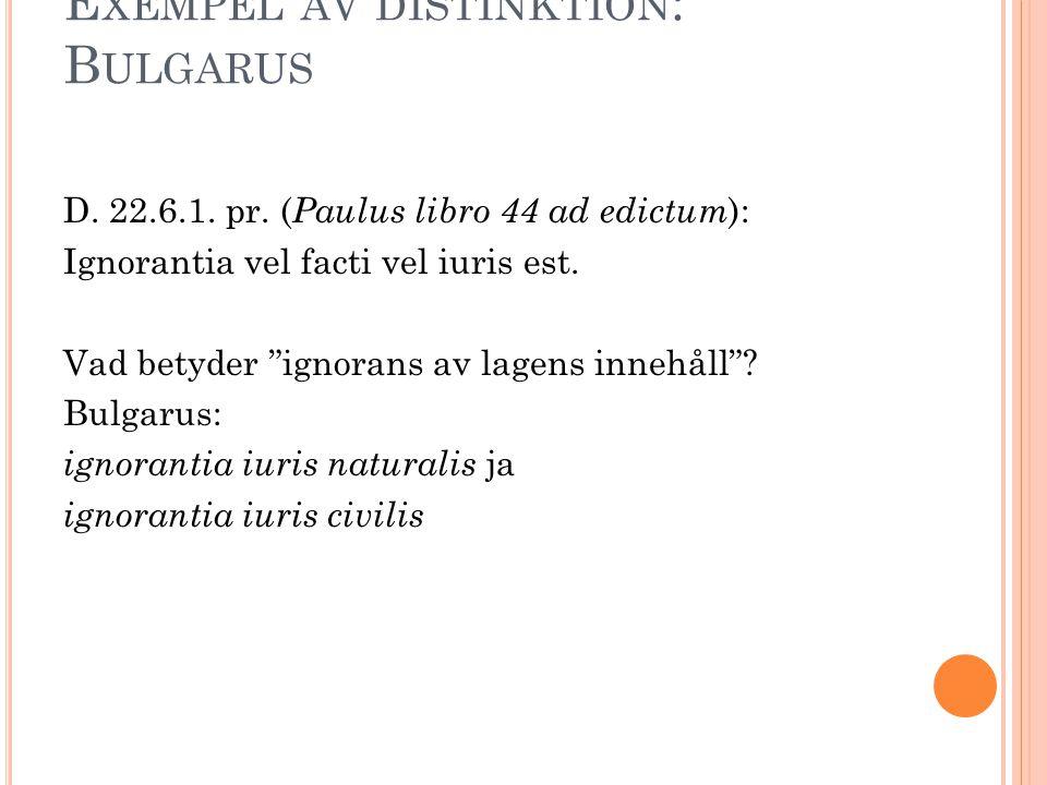 Exempel av distinktion: Bulgarus