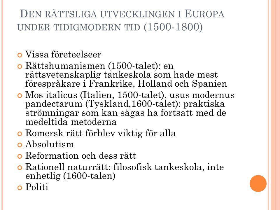 Den rättsliga utvecklingen i Europa under tidigmodern tid (1500-1800)