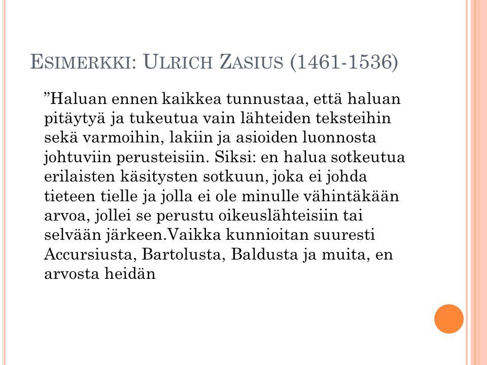 Esimerkki: Ulrich Zasius (1461-1536)