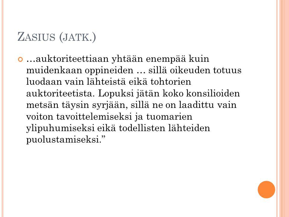 Zasius (jatk.)