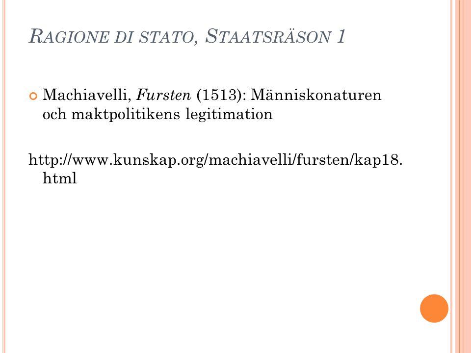 Ragione di stato, Staatsräson 1