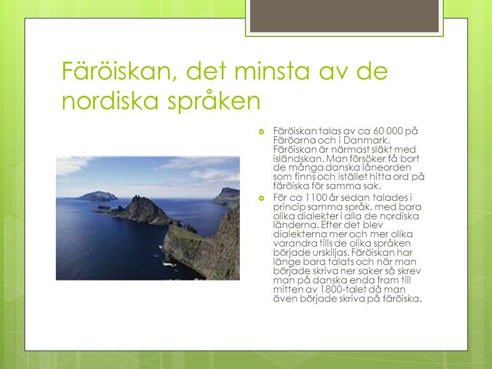 Färöiskan, det minsta av de nordiska språken