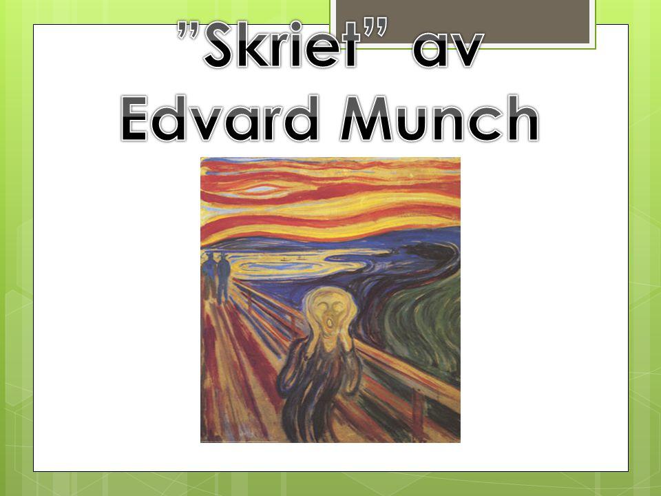 Skriet av Edvard Munch