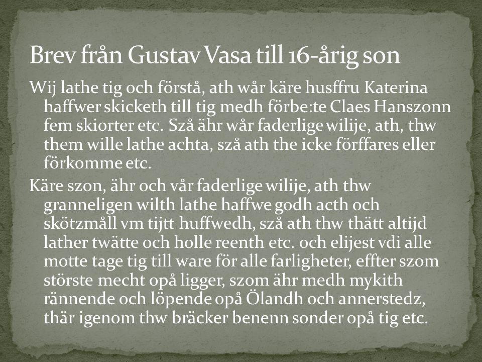 Brev från Gustav Vasa till 16-årig son
