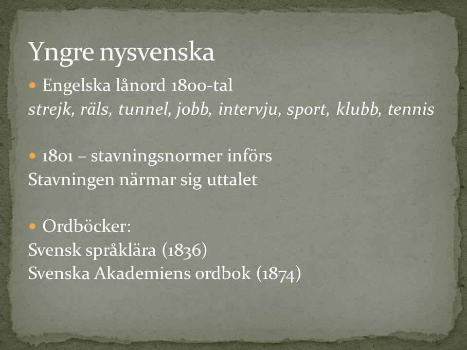 Yngre nysvenska Engelska lånord 1800-tal