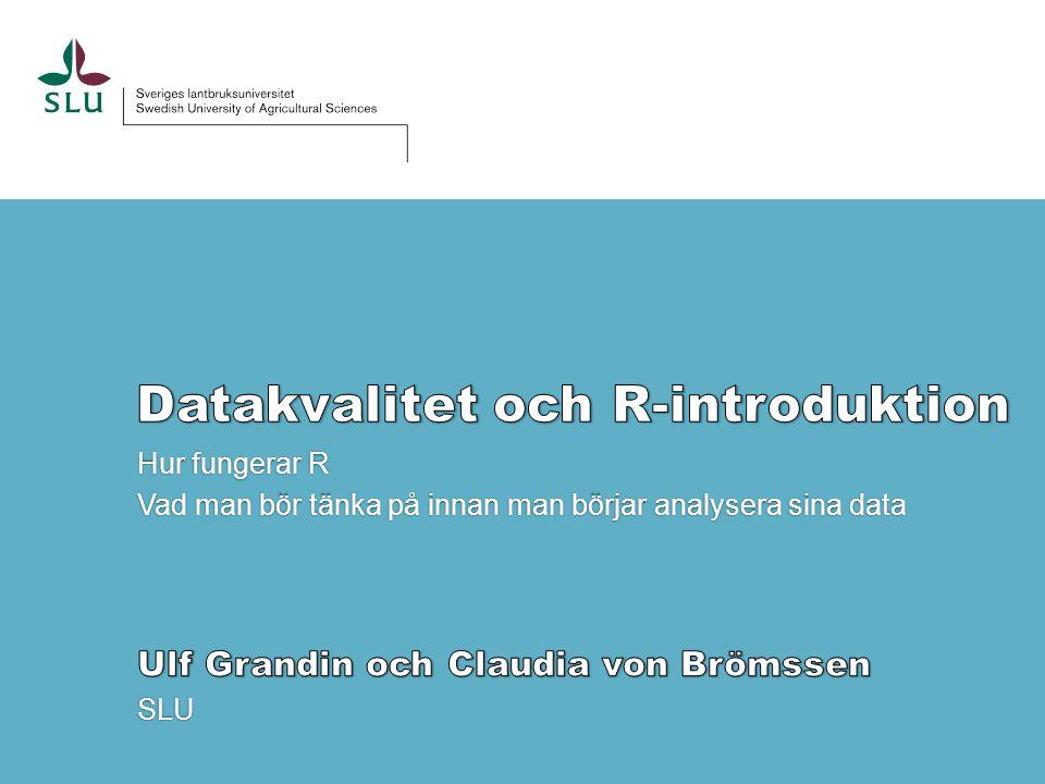 Datakvalitet och R-introduktion
