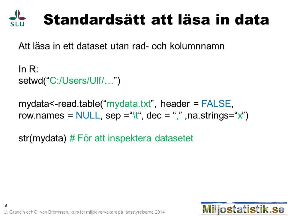 Standardsätt att läsa in data