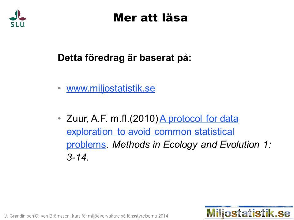Mer att läsa Detta föredrag är baserat på: www.miljostatistik.se