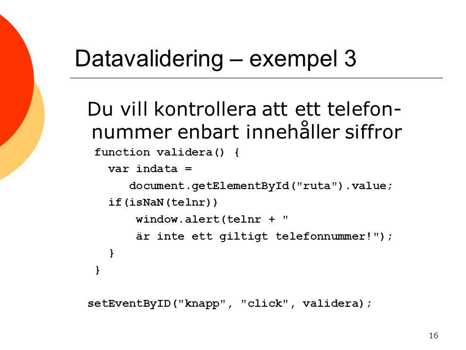 Datavalidering – exempel 3