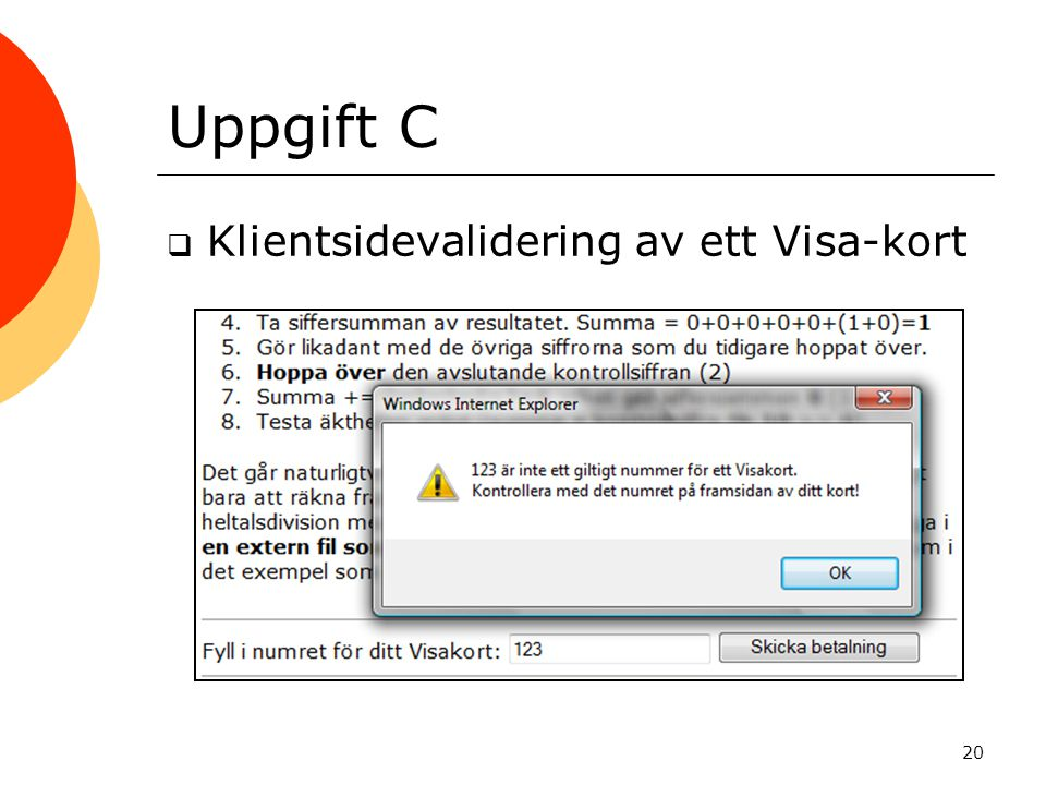 Uppgift C Klientsidevalidering av ett Visa-kort