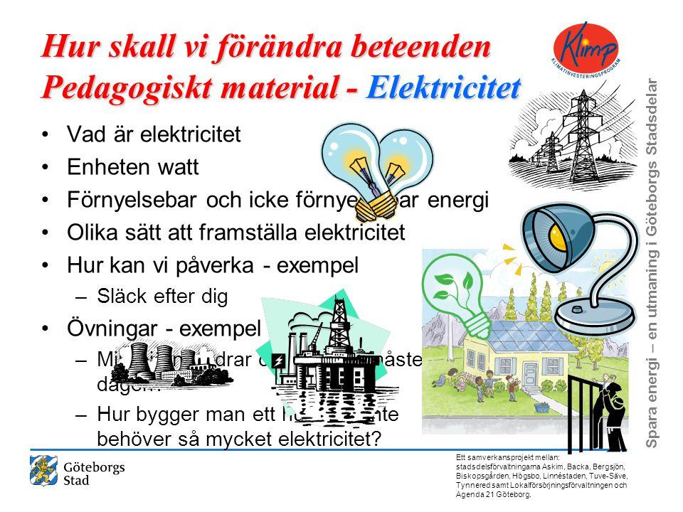 Hur skall vi förändra beteenden Pedagogiskt material - Elektricitet