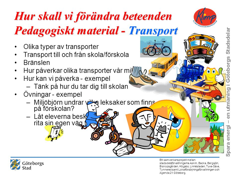 Hur skall vi förändra beteenden Pedagogiskt material - Transport