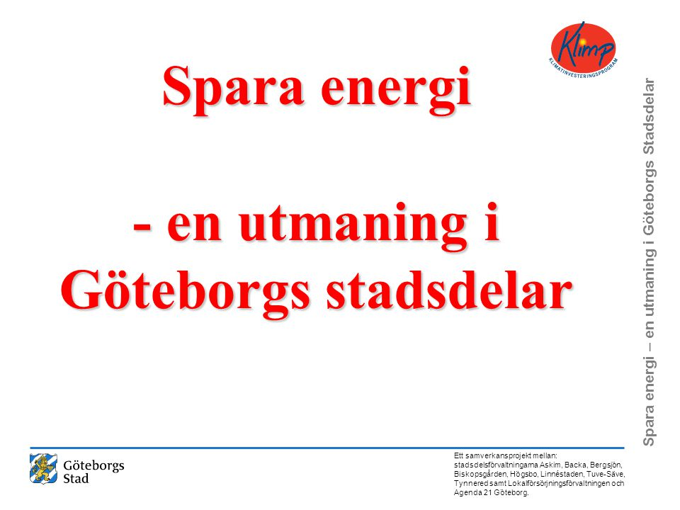 Spara energi - en utmaning i Göteborgs stadsdelar