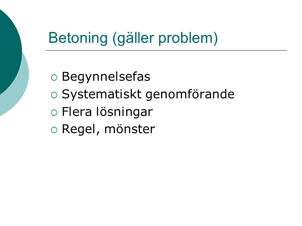 Betoning (gäller problem)