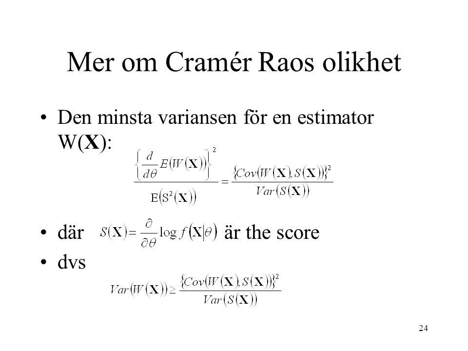 Mer om Cramér Raos olikhet