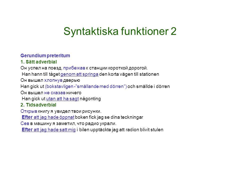 Syntaktiska funktioner 2
