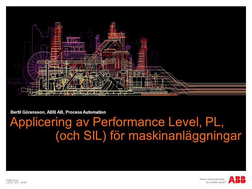 Applicering av Performance Level, PL, (och SIL) för maskinanläggningar