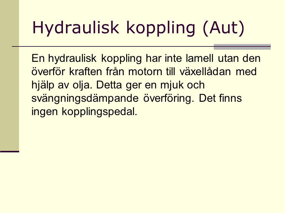 Hydraulisk koppling (Aut)