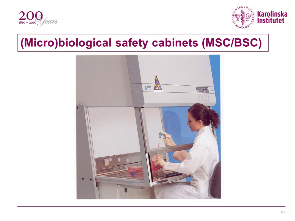 (Micro)biological safety cabinets (MSC/BSC)